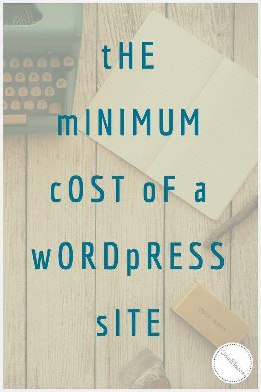 The Minimum Cost Of A WordPress Site
