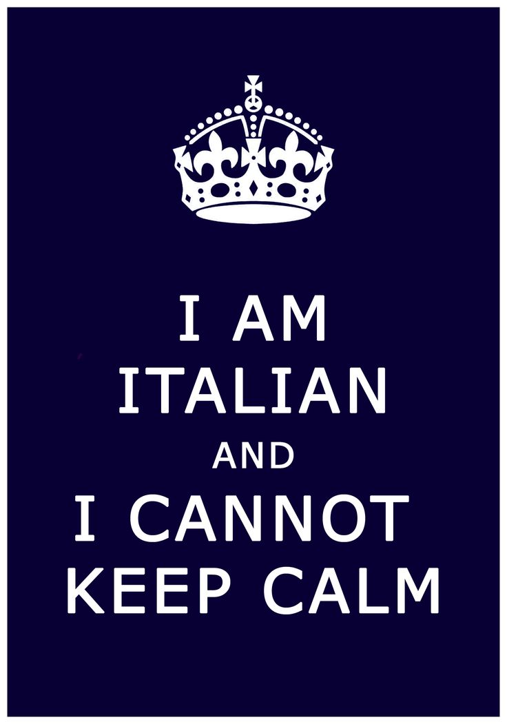 Too funny!!Italian, Quotes, True Words, Funny, Truths, So True, Keepcalm, Keep Calm, True Stories