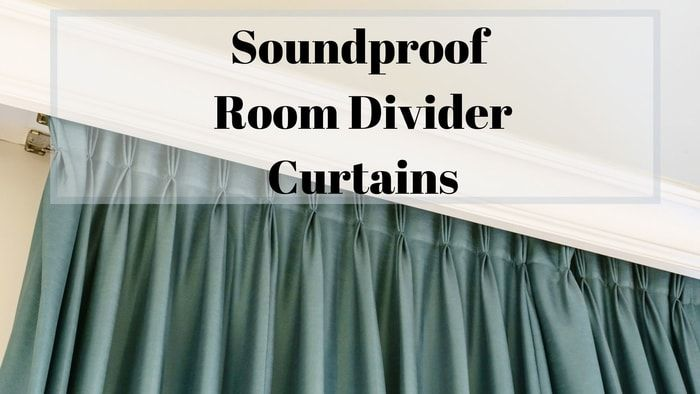 Soundproof Room Divider Curtains That Will Give You Nothing But