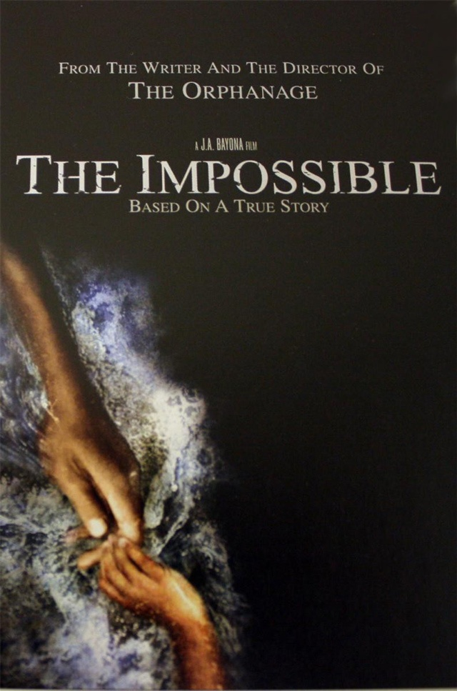 """The Impossible // Lo Imposible, will also be Juan Antonio Bayona's first English-dominated project about a family's survival in the aftermath of a catastrophic tsunami (based on a true story). A powerful story based on one family's survival of the 2004 tsunami, The Impossible stars Naomi Watts and Ewan McGregor and is directed by J.A. Bayona (THE ORPHANAGE)."""" 