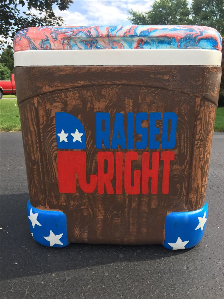 Raised Right Painted Cooler  Tags: Red, White, Blue, Raised Right, Republican and Wood Grain
