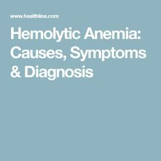 Hemolytic Anemia: Causes, Symptoms & Diagnosis