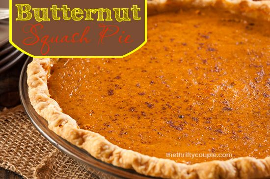 Butternut Squash Pie Recipe - want to try this as it looks just as yummy as pumpkin pie, only easier to make!