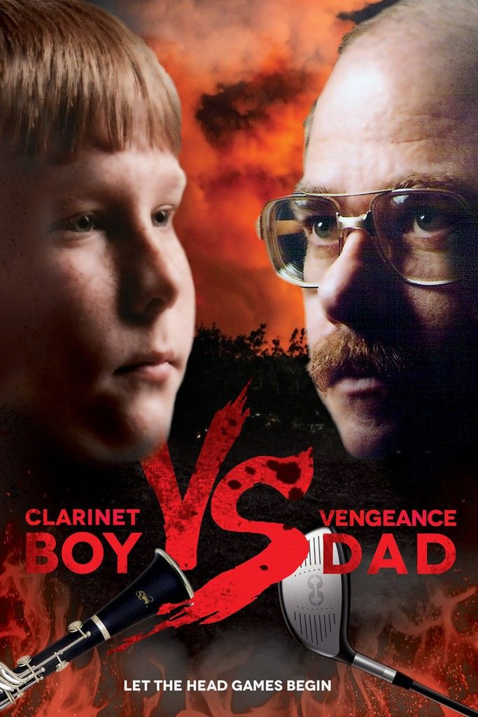 Clarinet Boy vs. Vengeance Dad Poster!