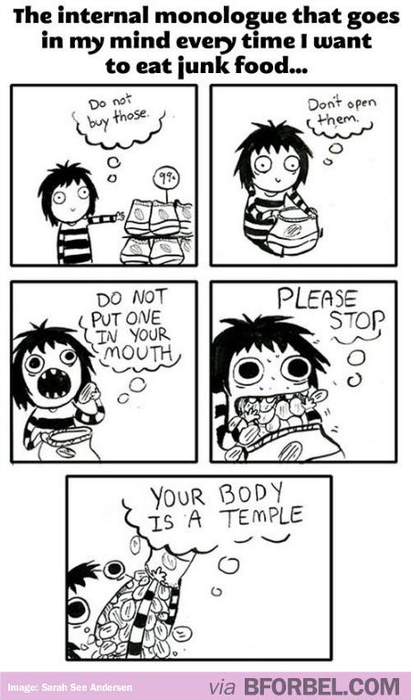 Every time I reach for junk food…