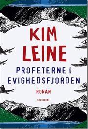 Profeterne i Evighedsfjorden af Kim Leine, ISBN 9788702109023
