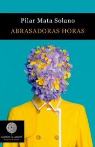 #POESÍA: ABRASADORAS HORAS condensa la poesía amorosa y erótica en una partitura literaria, en un juego sugerente y abismal que reúne el verbo con esa red, repleta de mariposas, que es el inconsciente.
