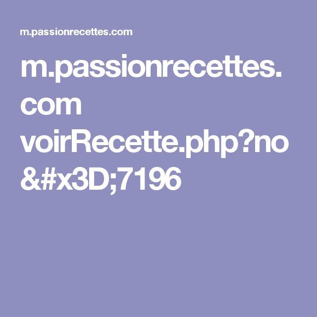 m.passionrecettes.com voirRecette.php?no=7196