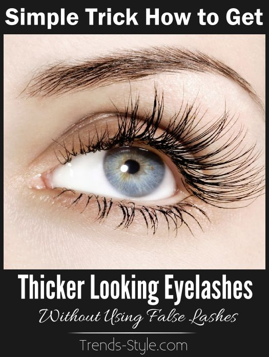 Tips to get Thicker Looking Eyelashes Without Using False Lashes by Trends-Style