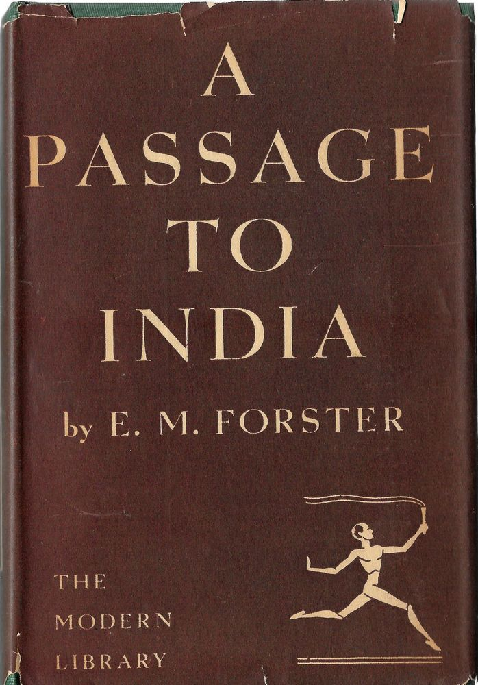 A Passage to India, E.M. Forrester, Modern Library 1924
