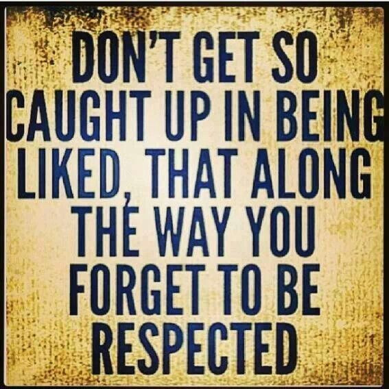 Respect Is Not Earned