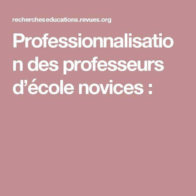 Professionnalisation des professeurs d'école novices: