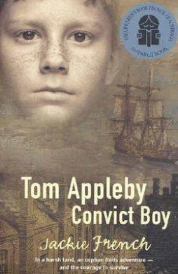 Tom Appleby Convict Boy by Jackie French
