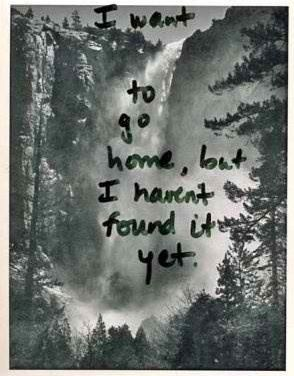 I remember this feeling. I didn't find home in a place. I found it in a person <3