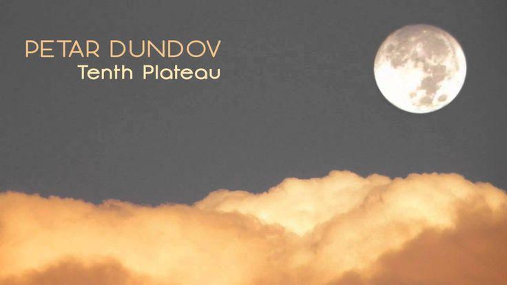 Petar Dundov - Tenth Plateau