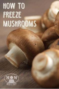 Think that freezing mushrooms is impossible? Thing again! You can do it and extend the possibilities of your food storage! Come learn how at http://Momwithaprep.com