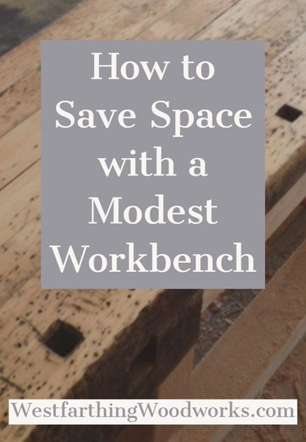DIY Woodworking Ideas How to Save Space with a Modest Workbench
