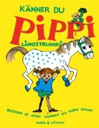 Känner du Pippi Långstrump? av Astrid Lindgren