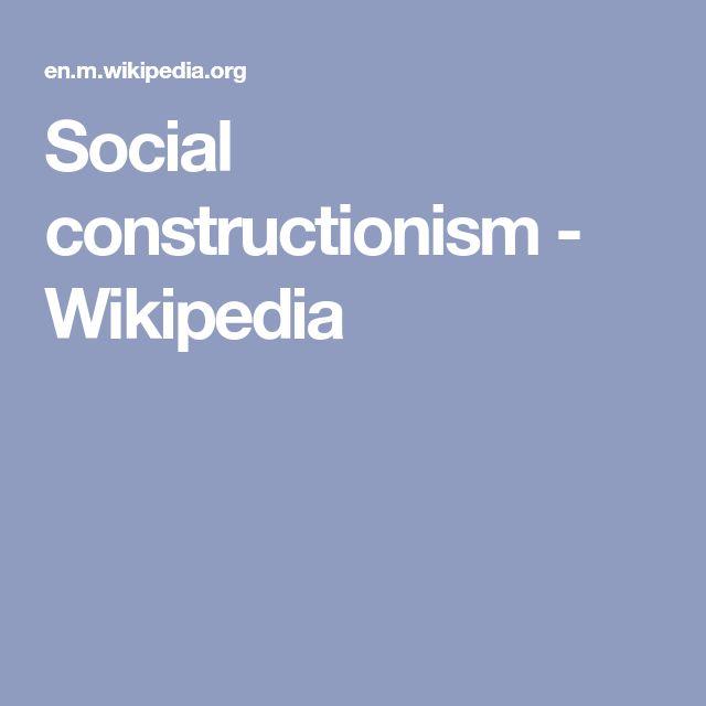 Social constructionism - Wikipedia