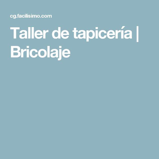 Taller de tapicería | Bricolaje