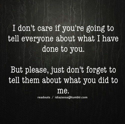 She always leaves the part out that she attemped to ruin my family. But is quick to tell everyone im just crazy and have it out for her! Hahaha truth will ALWAYS prevail!!