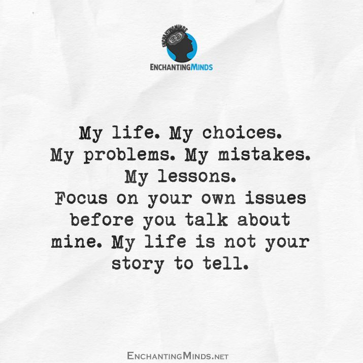 My Life My Choices Quotes