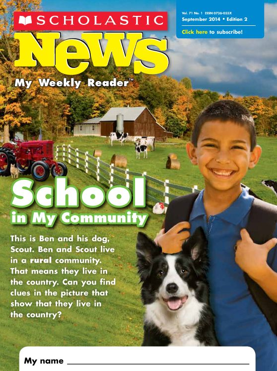 School in My Community—an issue of Scholastic News Edition 2, a magazine for second graders.  #BackToSchool #SecondGrade #FirstGrade #ThirdGrade #Community #Autumn #September #Scholastic News