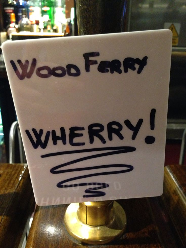 Wood Ferry Wherry! Found in the Duke of York, Dering St, London