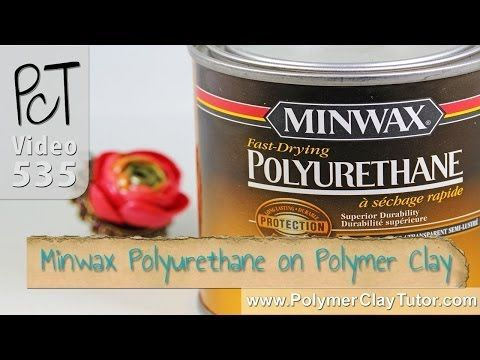 Testing Oil Based Minwax Polyurethane on Polymer Clay