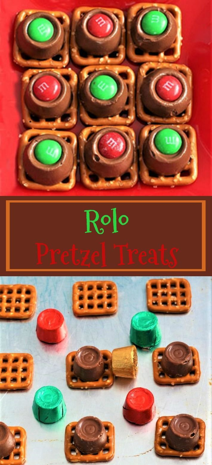 Rolo Pretzel Treats Are Sweet And Salty A Very Fun And Quick Treat For Those Last Minute Treats When You Are Rolo Pretzels Pretzel Treats Rolo Pretzel Treats