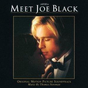 Soundtrack, Rencontre avec Joe Black