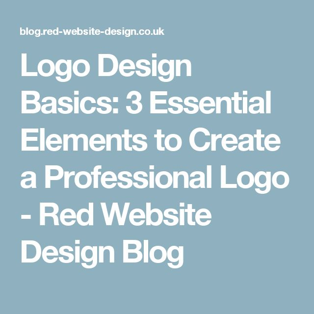 Logo Design Basics: 3 Essential Elements to Create a Professional Logo - Red Website Design Blog
