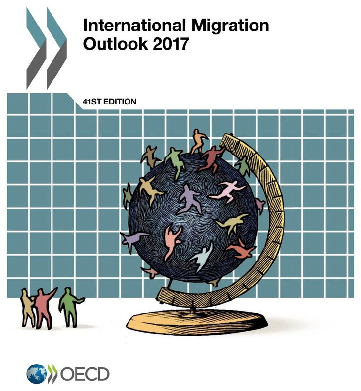 International Migration Outlook 2017 (EBOOK) FULLTEXT: http://www.oecd-ilibrary.org/social-issues-migration-health/international-migration-outlook-2017_migr_outlook-2017-en