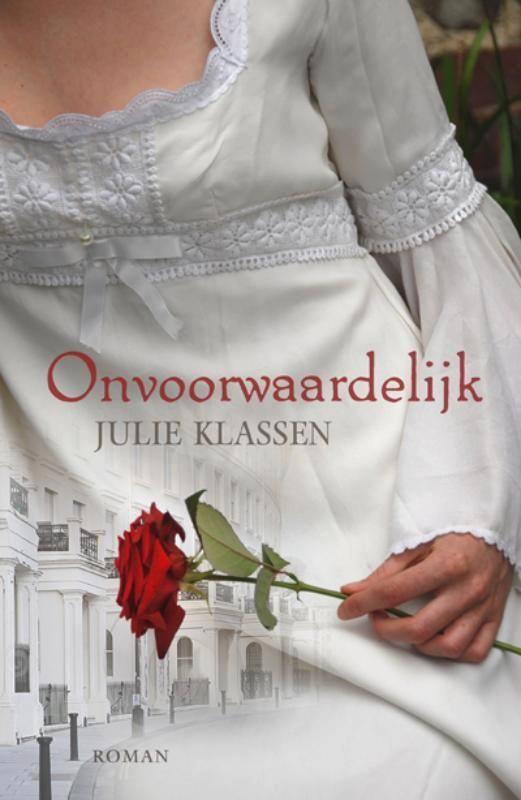 Onvoorwaardelijk - Julie Klassen