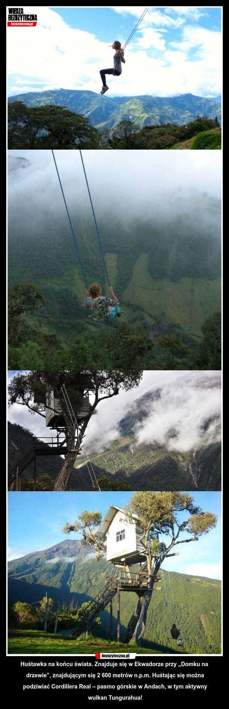 Huśtawka na końcu świata, Ekwador.