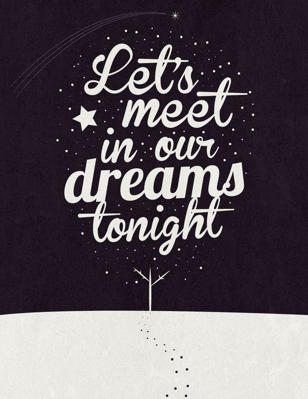 Let's meet in our dreams tonight by Chinchin Trinidad, via Behance