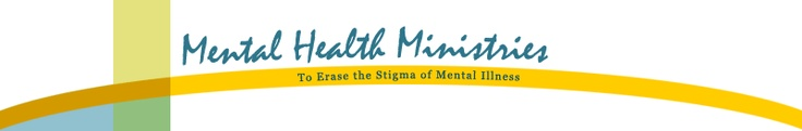 RESOURCE: Mental Health Ministries:   This website is dedicated to providing educational resources to help erase the stigma of mental illness in faith communities and to help congregations become caring congregations for persons living with a mental illness and their families. The site includes printer friendly media and print resources that can be adapted to the unique needs of each congregation. (excellent, I know the founder!)