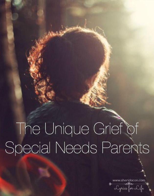 The Unique Grief of Special Needs Parents