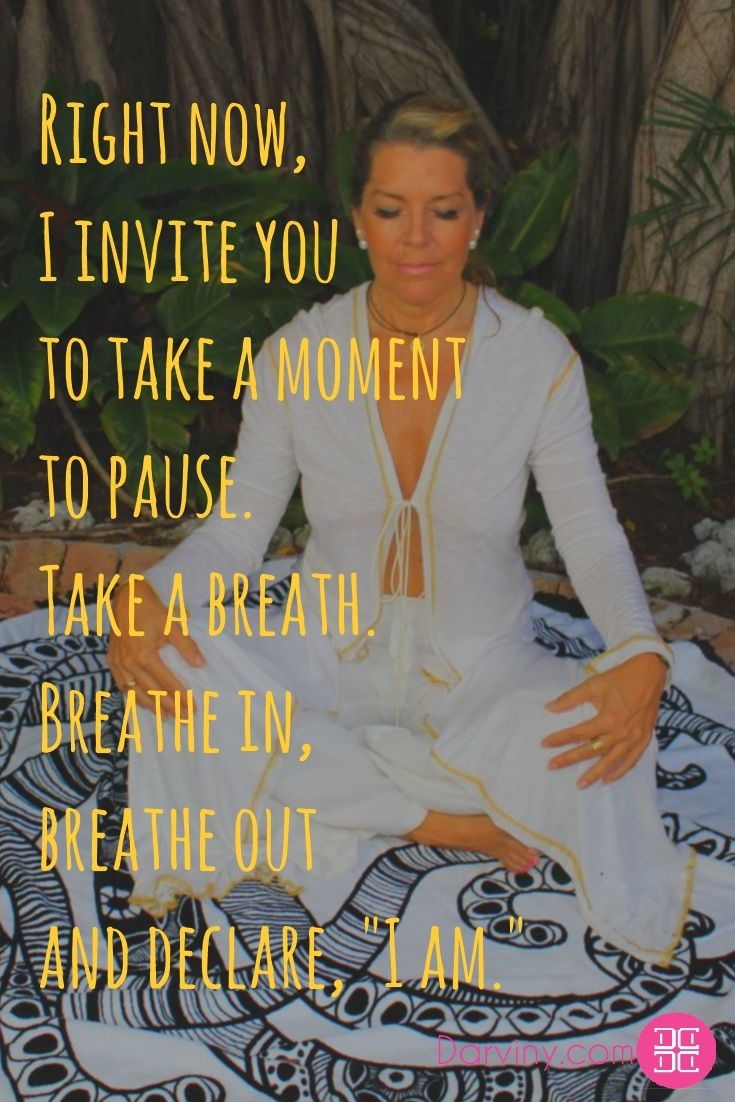"""There is a part of you that is already completely in tune with the Infinite.   That part is available and accessible by simply proclaiming, """"I am.""""   Right now, I invite you to take a moment to pause. Take a breath. Breathe in, breathe out and declare, """"I am.""""   The """"I am"""" that is your true nature is all love, all joy, all wisdom.    Download my free ebook: https://beautiful.darviny.com/"""