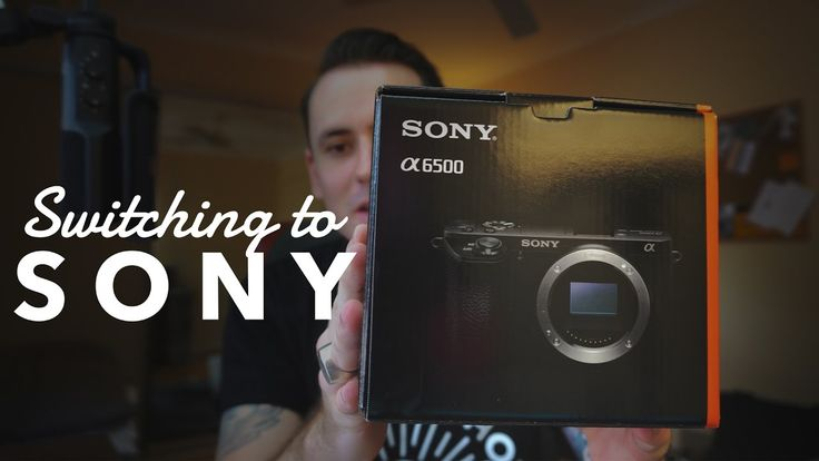 Im Switching From Canon To Sony...For Video