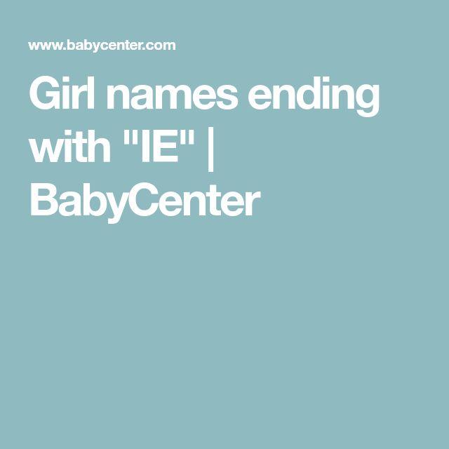 "Girl names ending with ""IE""   BabyCenter   Girl names ..."
