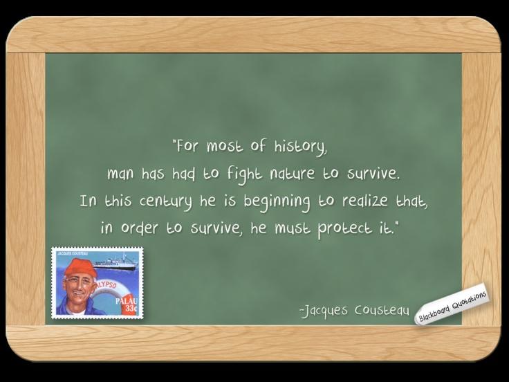 Jacques Cousteau... on Nature