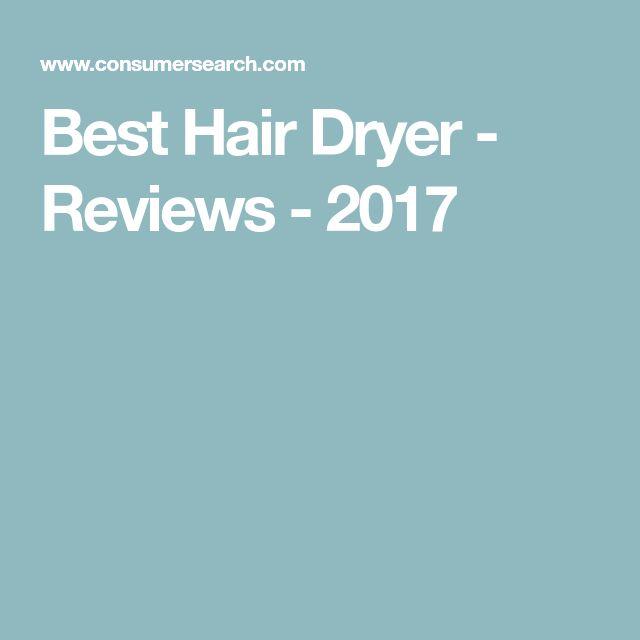 Best Hair Dryer - Reviews - 2017