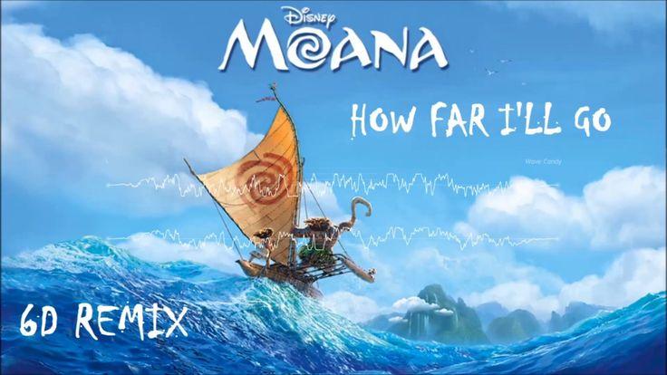 Alessia Cara - How Far I'll Go (6D REMIX) | Moana