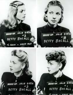 Lauren Bacall in a hair/make-up test for To Have and Have Not, not getting arrested