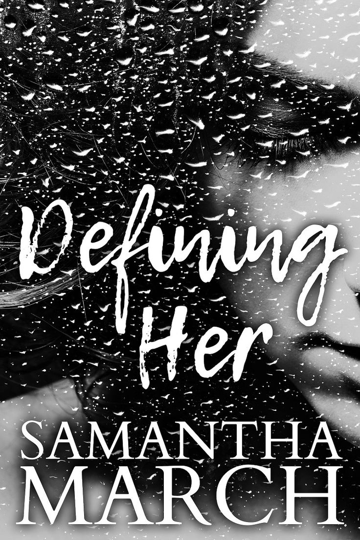 Cover Reveal | Samantha March - Defining Her http://karaneleni.com/2017/02/cover-reveal-samantha-march-defining/?utm_campaign=coschedule&utm_source=pinterest&utm_medium=Karan%20Eleni&utm_content=Cover%20Reveal%20%7C%20Samantha%20March%20-%20Defining%20Her