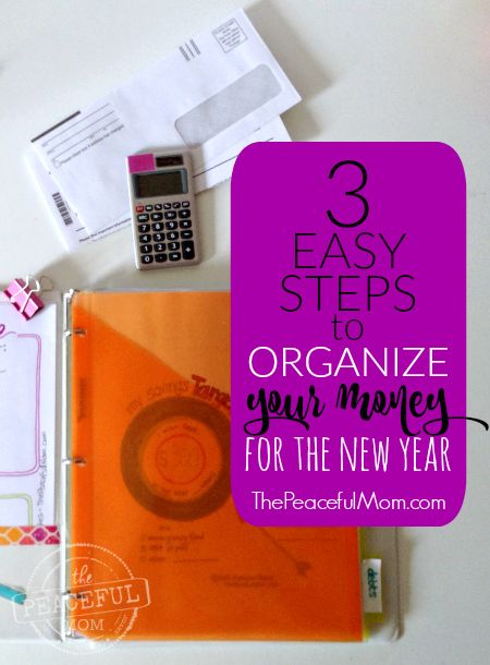 3 Simple Steps to Organize Your Money for the New Year