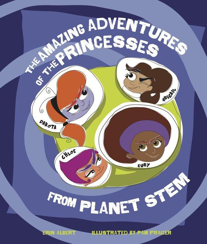 Getting Girls Excited About STEM: A Children's Book Project by Erin L Albert - Pharm, LLC — Kickstarter