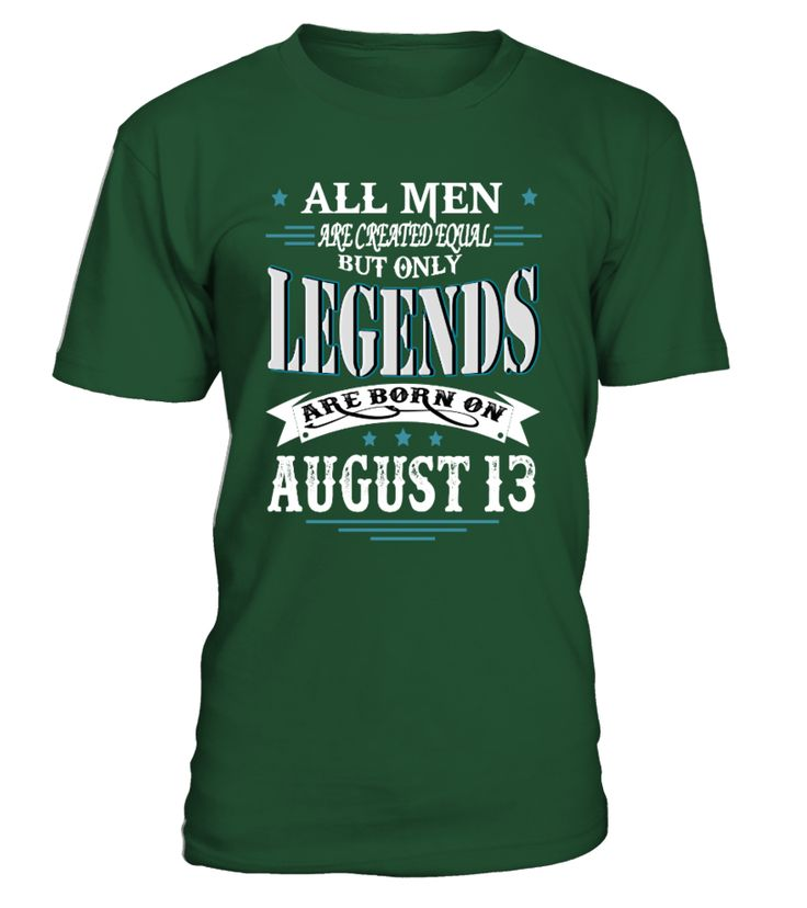 Legends are born on August 13   funny camping shirts, camp shirt women, camp crystal lake shirt, camping ideas #camping #campingshirt #campingquotes #hoodie #ideas #image #photo #shirt #tshirt #sweatshirt #tee #gift #perfectgift #birthday #Christmas