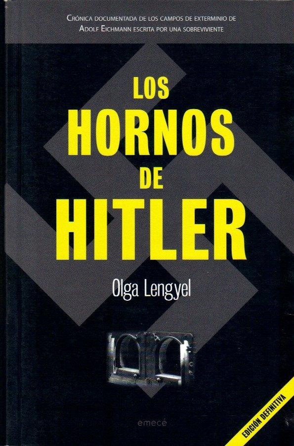 Los hornos de Hitler // Olga Lengyel, esta cabronsisimo, impactante. De ahora en adelante aprecio un poco mas lo que poseo